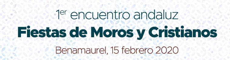 Encuentro Andaluz Fiestas de Moros y Cristianos
